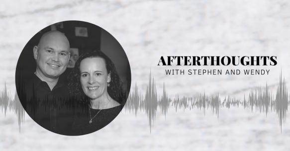 Copy of Stephen & Wendy Podcast